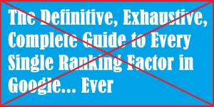 Danger of Google ranking factor lists